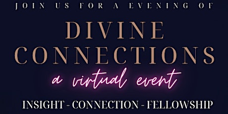 Divine Connections: A Virtual Event tickets