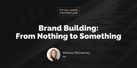 Masterclass | Brand Building: From Nothing to Something tickets