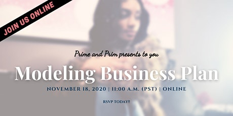 Modeling Business Plan Webinar (Pacific Time) tickets