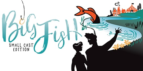 Big Fish (In-Person Performances) tickets