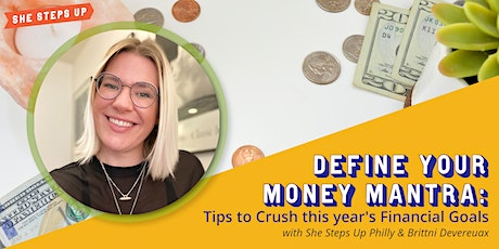 Define Your Money Mantra: Tips to Crush this year's Financial Goals tickets