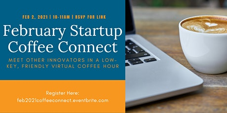 February Startup Coffee Connect tickets