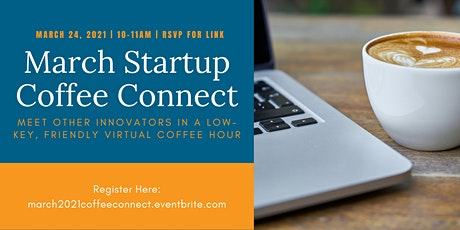March Startup Coffee Connect tickets