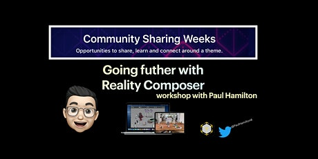 Going further with Reality Composer: Workshop with Paul Hamilton tickets