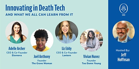 Innovating in Death Tech Panel tickets