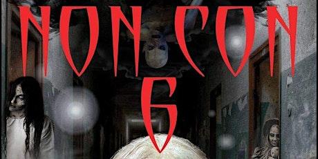 NON CON 6 - Saturday Night Paranormal Investigation tickets