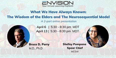 The Wisdom of the Elders & The Neurosequential Model: a 2-part Presentation tickets