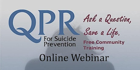 QPR - Free Webinar - Suicide Prevention Training tickets