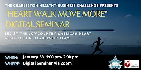 "CHBC Digital Series: ""Heart Walk Move More Challenge"" tickets"