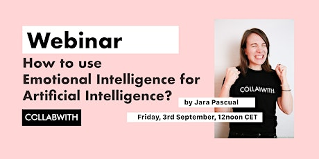WEBINAR How to use Emotional Intelligence for Artificial Intelligence? tickets