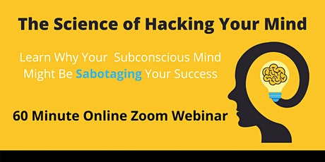 The Science of Hacking Your Mind tickets