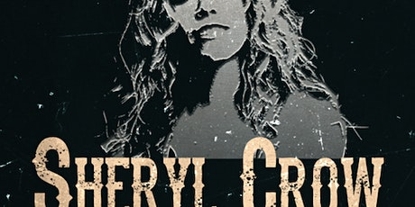 Sheryl Crow - Classic Album Night. SHOW 1:  11/2 tickets
