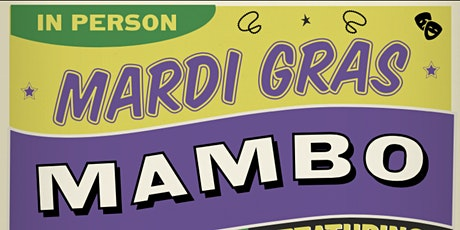 Mardi Gras Mamba moved to March 26, 2022 tickets