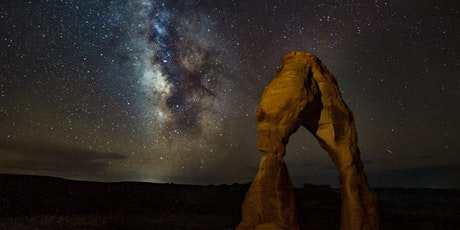 Arches Astrophotography Workshop - June 2021 tickets