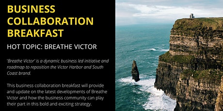 Business Collaboration Breakfast: Breathe Victor tickets