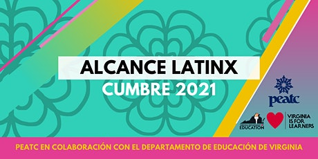 ALCANCE LATINX CUMBRE 2021 tickets