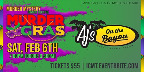 Murder Gras - a Mardi Gras themed murder mystery dinner @ AJ's on the Bayou tickets