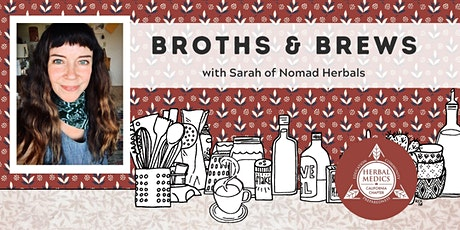 FREE ONLINE CLASS - Broths & Brews - Herbal-ist's Guide to Winter Support tickets
