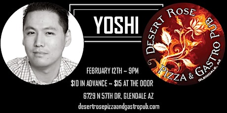YOSHI Comedy Night featuring Keyser Nguyen - Desert Rose, Downtown Glendale tickets
