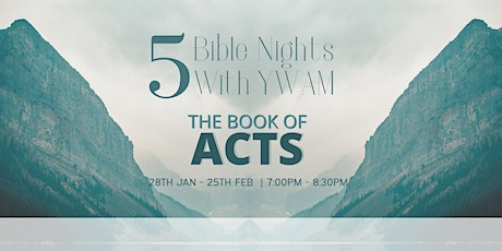 Bible Nights with YWAM - The Book of Acts - Night 4 tickets
