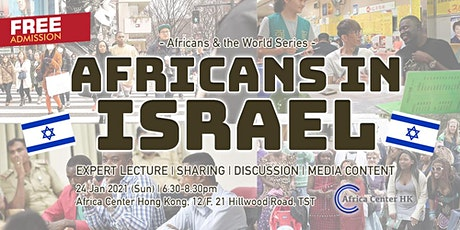 Africans & the World | Africans in Israel tickets