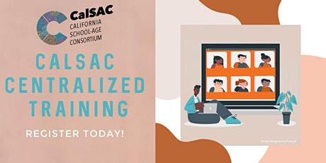 CalSAC Centralized Training - Incorporating Practices to Support Healing tickets