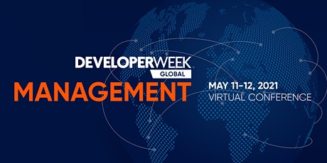 DeveloperWeek Global: Management 2021 tickets