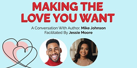 Entrepreneurial Appetite Presents: Making The Love You Want tickets
