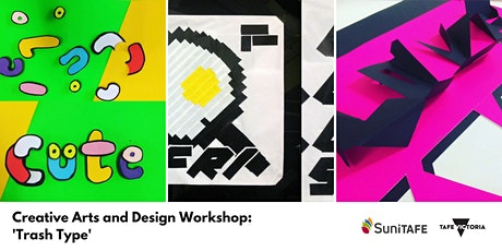 Creative Arts and Design Workshop : 'Trash Type' tickets