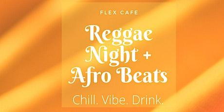 Reggae Night + Afro Beats tickets