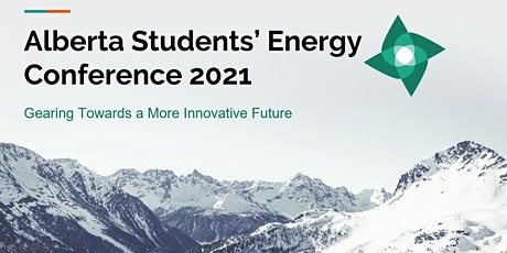 2021 Annual Alberta Students' Energy Conference tickets