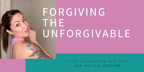 Forgiving the Unforgivable tickets