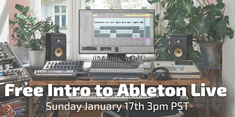 Free Intro to Ableton  Live (Beginners Friendly) biglietti