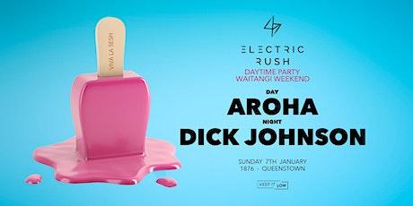 Electric Rush ft. Dick Johnson & Aroha (Waitangi Weekend) tickets