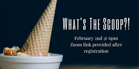 What's the Scoop?! tickets