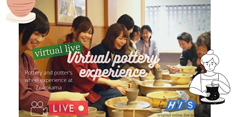 Japan - Virtual Pottery & Potter's Wheel Experience at Zuikokama tickets