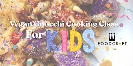 Kid's Vegan & Gluten Free Gnocchi Class - Plant-Based & Fuss-Free Cooking tickets
