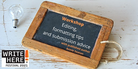 Workshop : Editing, Formatting Tips and Submission Advice tickets
