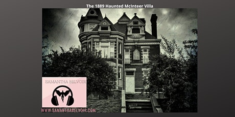 """Love is in the Air"" at The 1889 Haunted McInteer Villa! tickets"