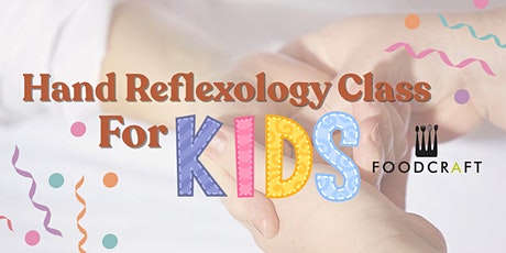 Hand Reflexology for Children by Mariko tickets