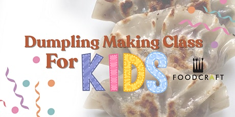 Kid's Dumpling Making Class - Plant-Based & Fuss-Free Cooking by Sincerely tickets