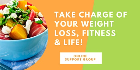 Take charge of your weight loss, fitness & life! tickets