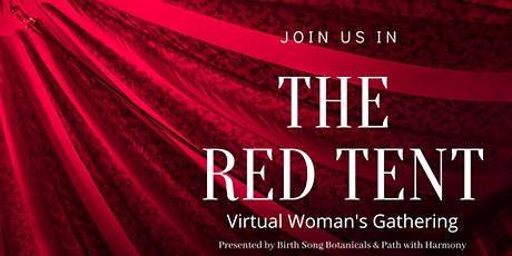 The Red Tent-  Be Held in the Heart and Womb of the Great Mother tickets