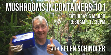Mushrooms in Containers 101, with Ellen Schindler tickets