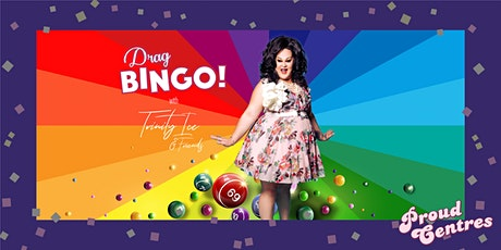 Proud Centres Drag Queen Bingo tickets