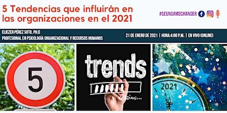 5 Tendencias que influirán las organizaciones en el 2021 entradas
