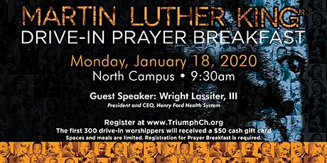 Triumph's Martin Luther King Drive-In Prayer Breakfast tickets
