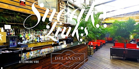 SNEAKY LINKS ROOFTOP FRIDAYS 2 HOUR OPEN BAR tickets