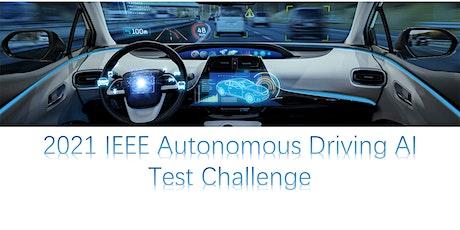 2021 IEEE Autonomous Driving AI Test Challenge tickets
