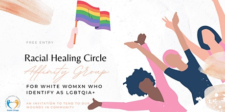 Racial Healing Circle for White Womxn that identify as LGBTQIA+ tickets
